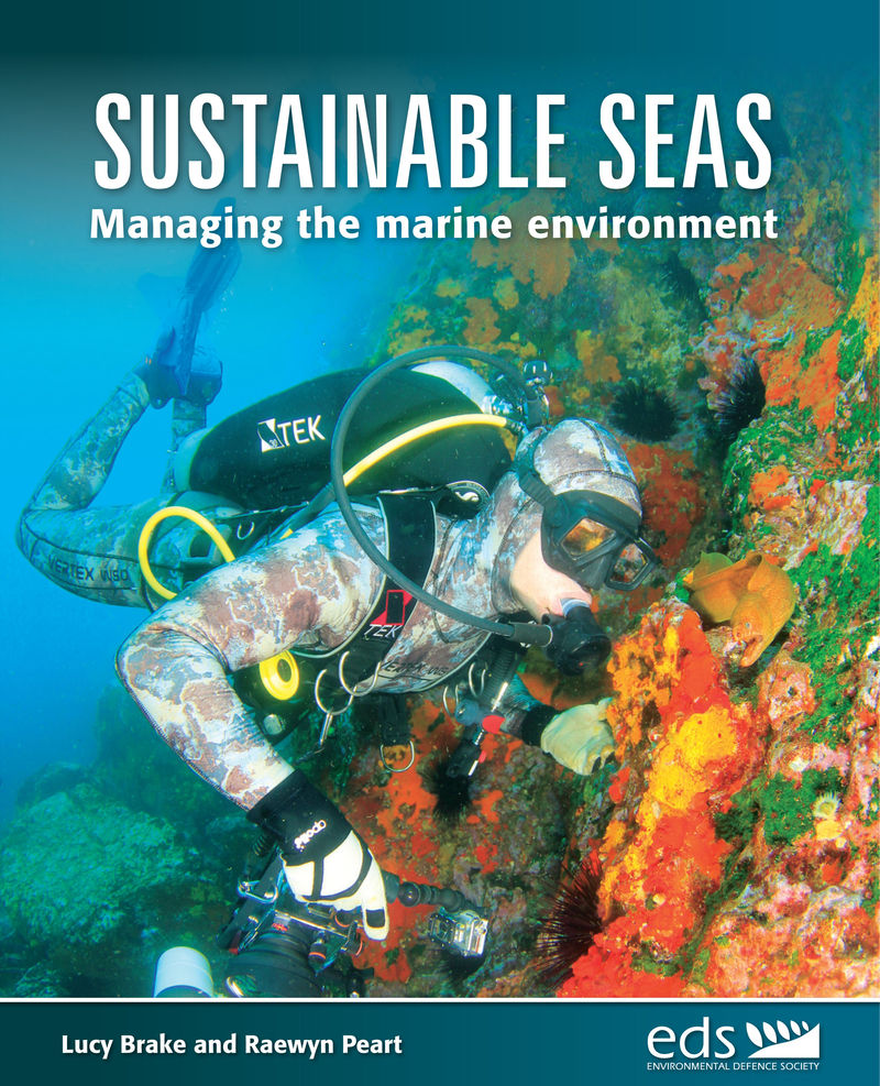 Sustainable Seas: managing the marine environment book