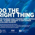 Do The Right Thing: The 2016 Hauraki Gulf Marine Park Seminar